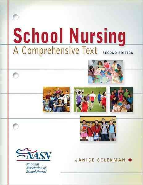 School Nursing By Selekman, Janice